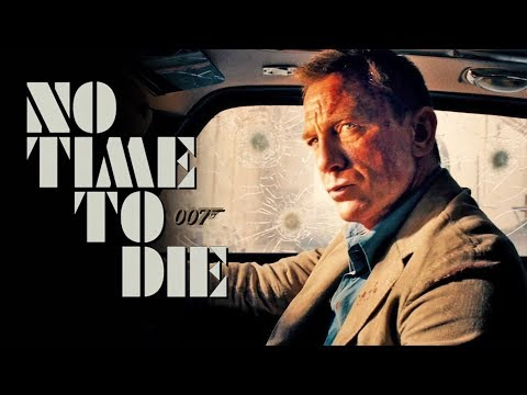 No Time to Die Trailer #1
