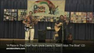 """A Place In The Choir"", by The Uncle Brothers, Danny Quinn &"