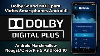Como Instalar o DOLBY DIGITAL PLUS em VÁRIOS SMARTPHONES ANDROID!   Dolby Sound MOD [ROOT]