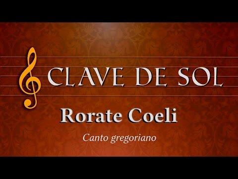 Rorate coeli - Gregoriano a música da paz