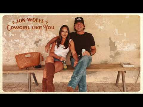 Jon Wolfe - A Cowgirl Like You (Official Audio)