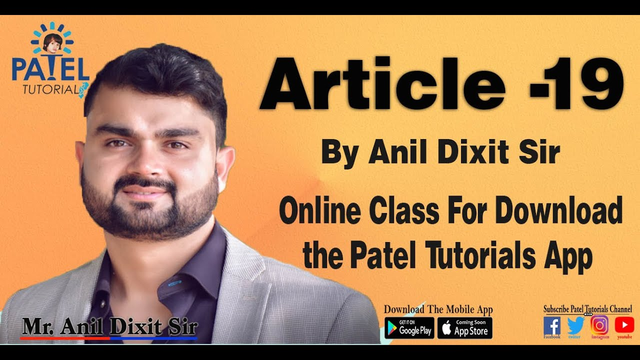 Article-19  By Anil Dixit Sir Patel Tutorials