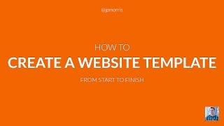 Video How to Create a Website Template From Start to Finish download MP3, 3GP, MP4, WEBM, AVI, FLV Juni 2018