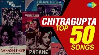 Top 50 Songs of Chitragupta   चित्रगुप्ता के 50 गाने   HD Songs   One Stop Jukebox