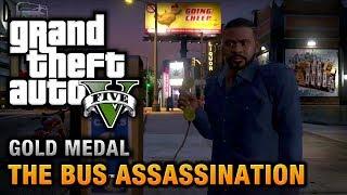 GTA 5 - Mission #43 - The Bus Assassination [100% Gold Medal Walkthrough]