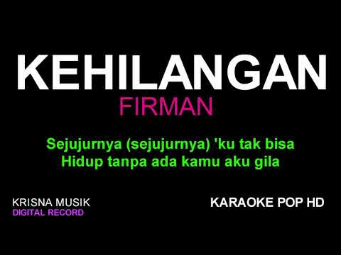 KEHILANGAN FIRMAN KARAOKE TANPA VOCAL HD