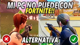 MI PC NO PUEDE CON FORTNITE SOLUCION → CREATIVE DESTRUCTION PARA PC