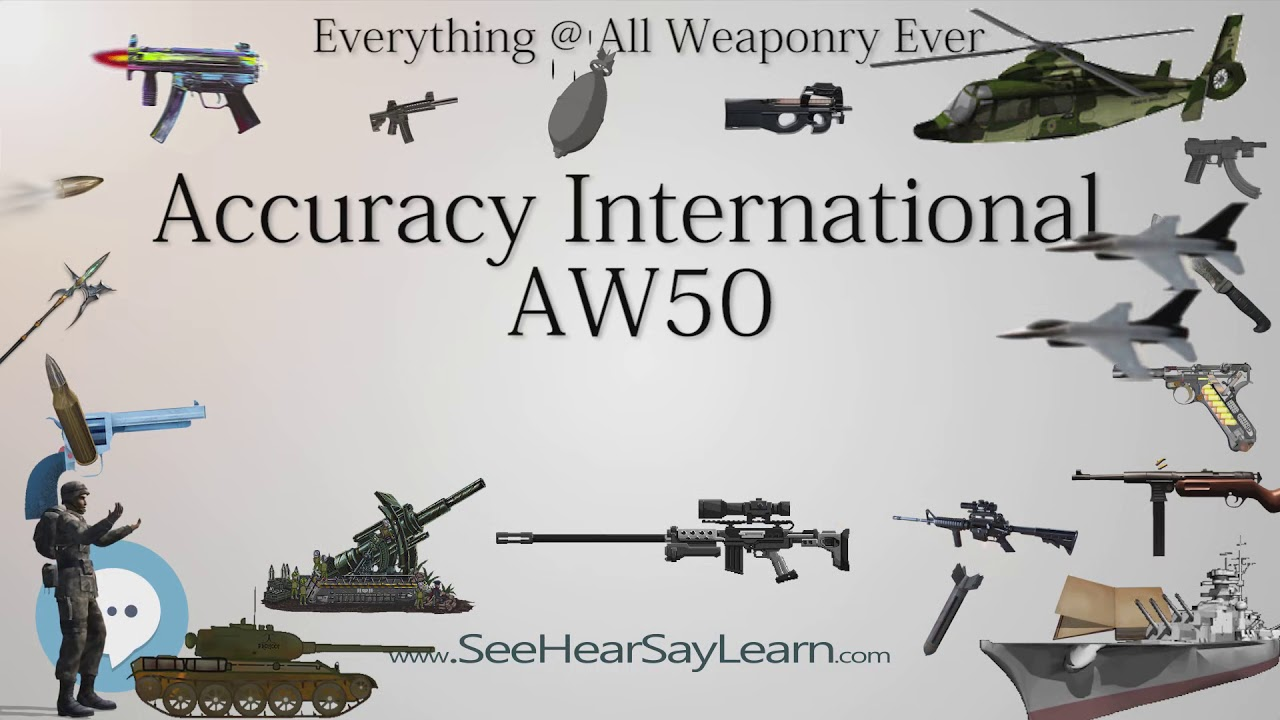 Accuracy International AW50 (Everything WEAPONRY & MORE)💬⚔️🏹📡🤺🌎😜✅