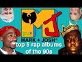 The top 5 rap albums of the 90's (spoiler alert: 2pac, Wu-Tang and biggie make the list)