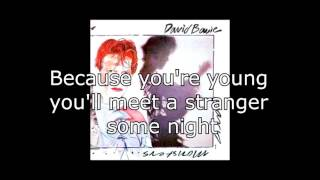 Watch David Bowie Because Youre Young video
