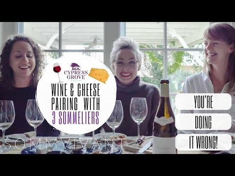 HOW TO PAIR WINE & CHEESE LIKE A PRO with 3 SOMMELIERS & CYPRESS GROVE CHEESE!