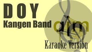 Kangen Band - DOY Karaoke Version   Ayjeeme Karaoke