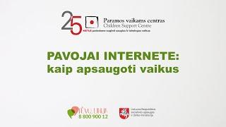 Pavojai internete: kaip apsaugoti vaikus