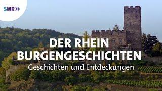Der Rhein - Burgengeschichten | Geschichte & Entdeckungen
