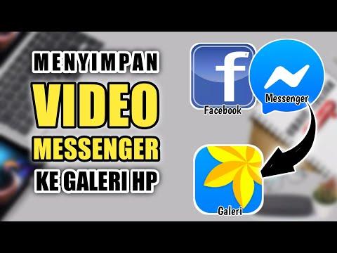 cara-menyimpan-video-di-messenger-ke-galeri