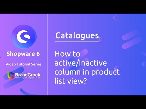 Shopware 6 tutorials : How to Active/Inactive columns in Product List view? thumbnail