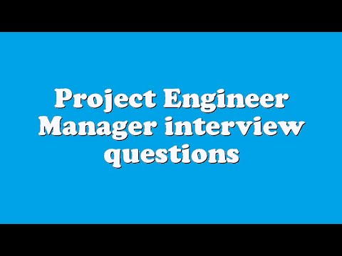 Project Engineer Manager interview questions - YouTube