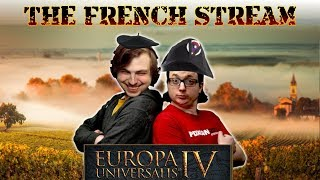EU4: Golden Century | The French Stream | Part 3
