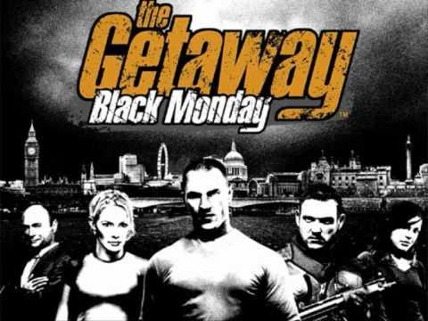 The Getaway Black Monday Full Theme Song