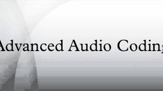 Advanced Audio Coding