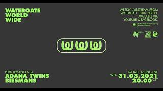 WatergateWorldWide #9 Adana Twins & Biesmans