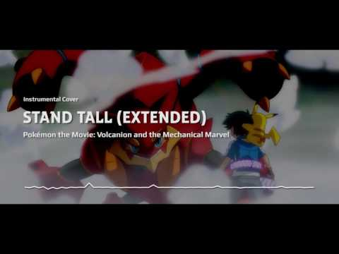 Stand Tall (Extended) | Pokémon: Volcanion and the Mechanical Marvel (2016) | Instrumental Cover