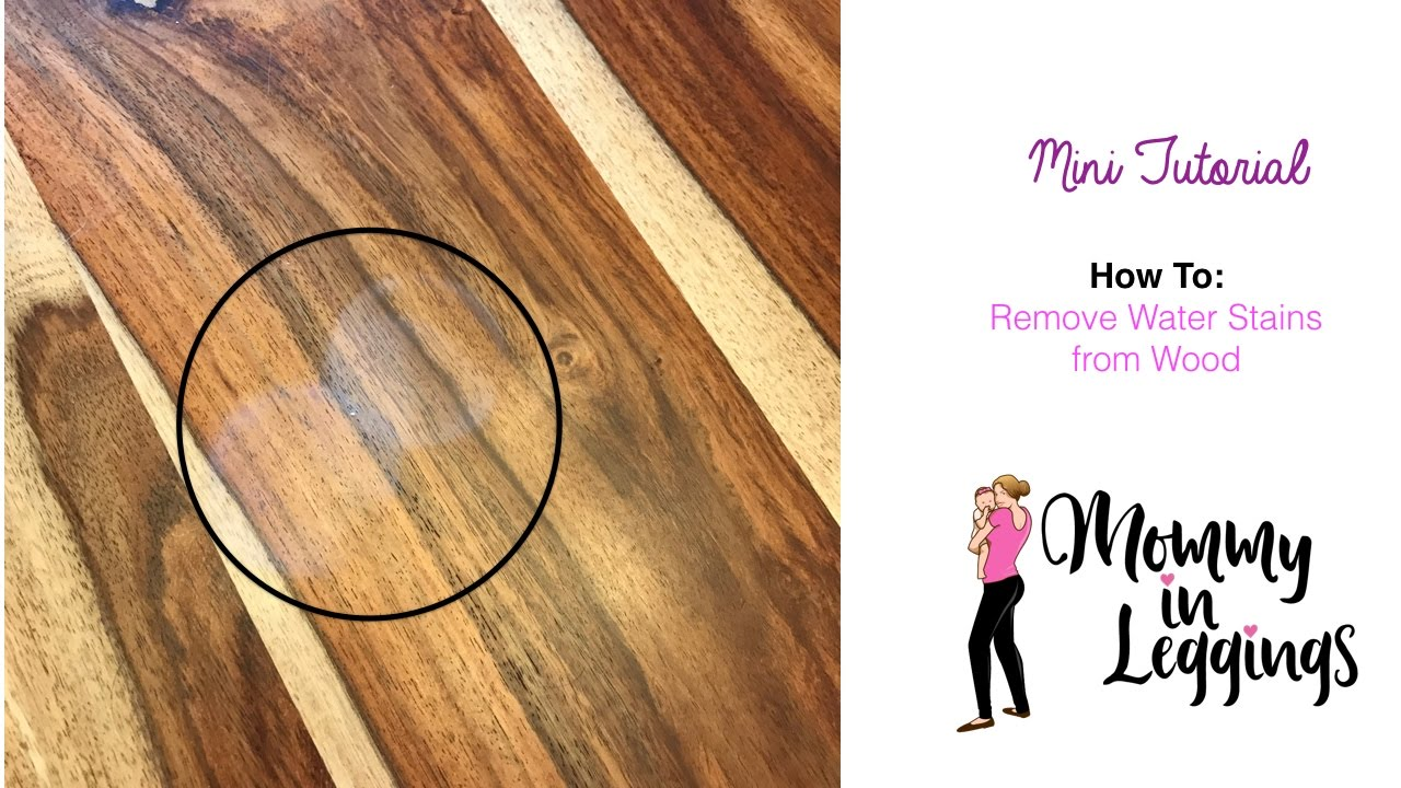 How To Remove Water Stains From Wood, Water Stains On Laminate Flooring