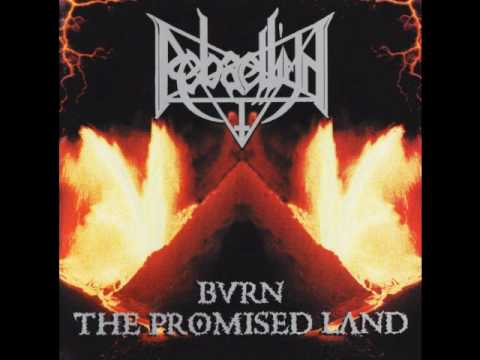 Rebaelliun - Burn the Promised Land