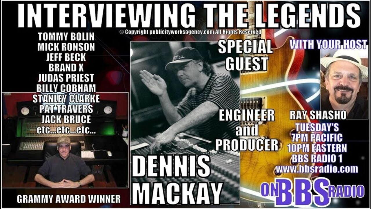 Dennis MacKay Legendary Producer Talks Rock History!