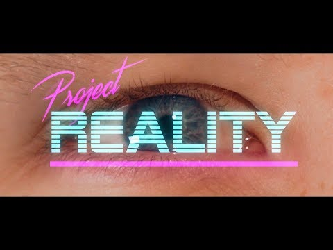 Project Reality - Sci-fi Shortfilm (Simulated Reality)