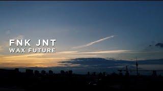 Wax Future – Fnk Jnt : BIG BEAT IGNITION : Denver