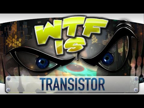 ► WTF Is... - Transistor ?
