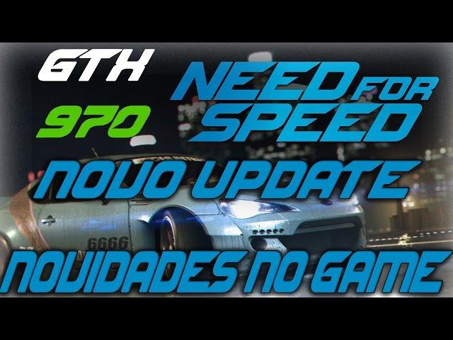 Need For Speed 2016 PC - Novidades do Novo Update - GTX 970 TRUE 2K