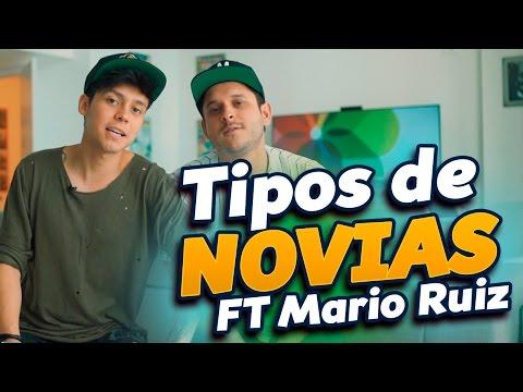 TIPOS DE NOVIAS FT MARIO RUIZ