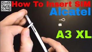 alcatel A3 XL Insert the SIM card