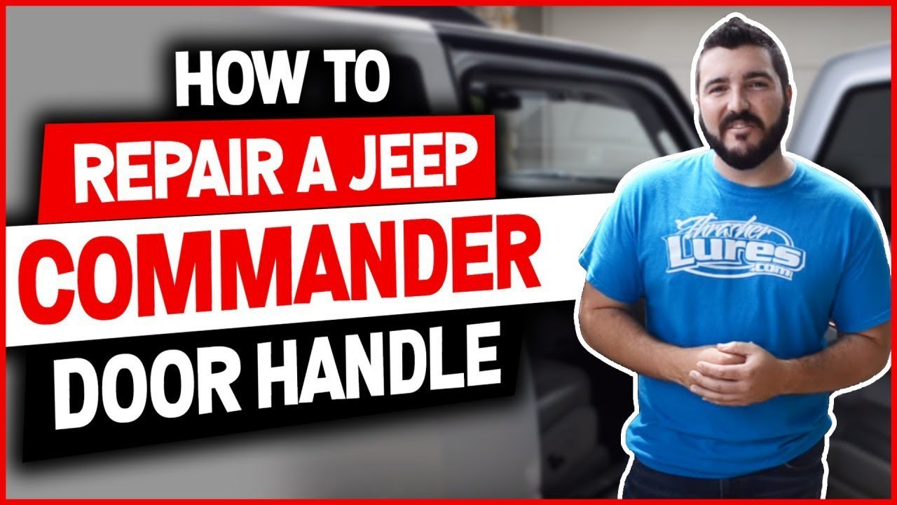 How To Repair A Jeep Commander Door Handle Fix Install Replace Step By Step Youtube