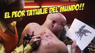 El peor tatuaje del mundo!!