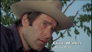 Tribute to Clint Walker ~ Actor & Cowboy Hero