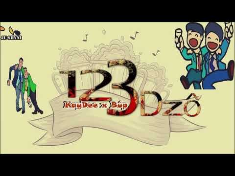 [ Rap Say ] : 1 2 3 Dzô - KayDee x Búp