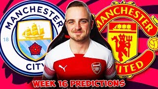My Premier League 2019/20 WEEK 16 PREDICTIONS!