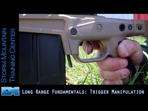 Long Range Fundamentals    Trigger Manipulation