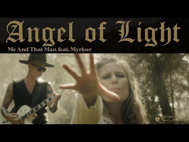 ME AND THAT MAN - Angel Of Light feat. Myrkur (Official Video)   Napalm Records