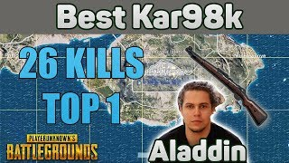 Best Kar98k EU - Aladdin 26 Kills SOLO TPP [EU] - PUBG Highlights Top 1