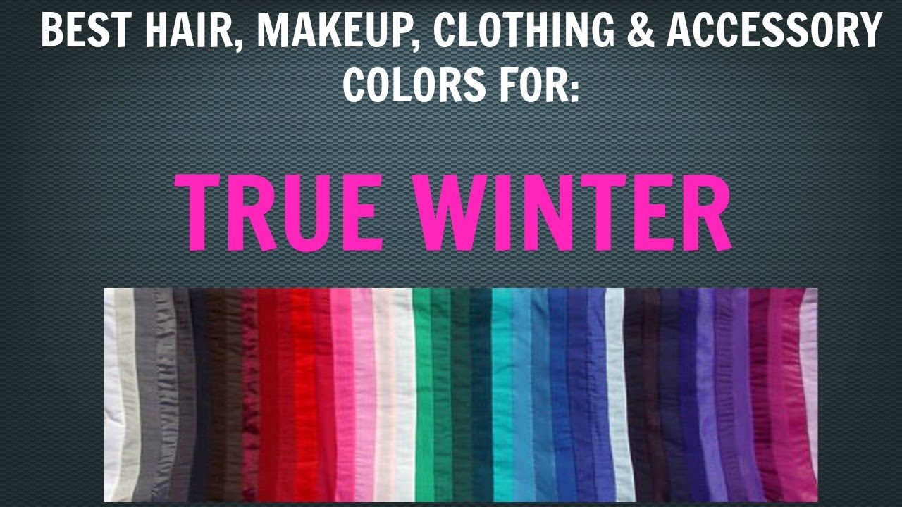 Winter Color Palette Best Hair Makeup Outfit Colors
