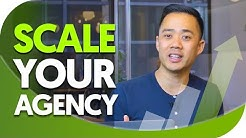 How to Scale Your  Agency to 7 Figures and Beyond (2019)