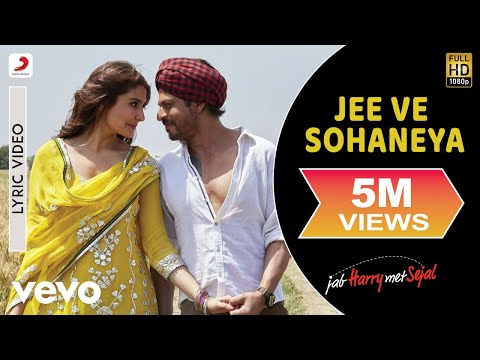 Jee Ve Sohaneya - Official Lyric Video | Anushka| Shah Rukh| Pritam| Nooran Sisters