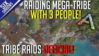 RAIDING A BIG BASE WITH 3 PEOPLE! | Tribe Raids Official PvP - Ark: Survival Evolved