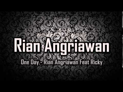One Day - Rian Angriawan Feat Ricky