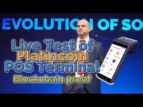 Live Test of Platincoin POS Terminal + Blockchain proof