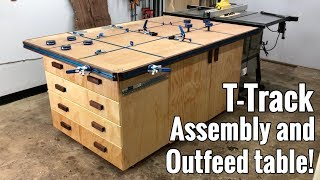 T-Track Assembly table / Outfeed table with tons of storage!